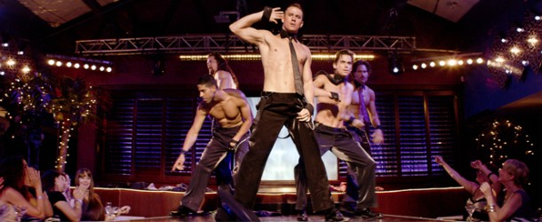 Filmkritik: Magic Mike (2012)