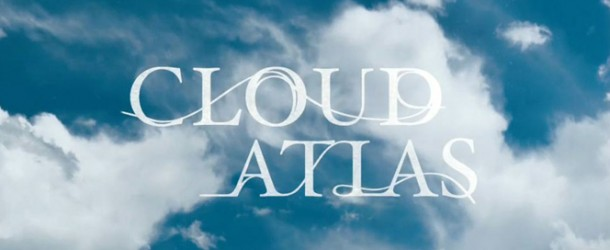 Preview: Cloud Atlas (2012)